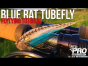 Blue rat tubefly tutorial